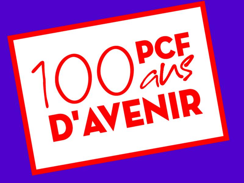 PCF. 100 ans d'avenir, et comment !